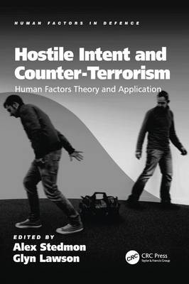 Hostile Intent and Counter-Terrorism by Glyn Lawson