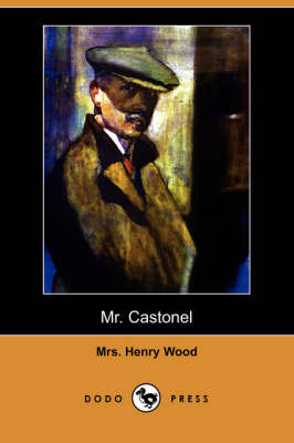 Mr. Castonel by Henry Wood