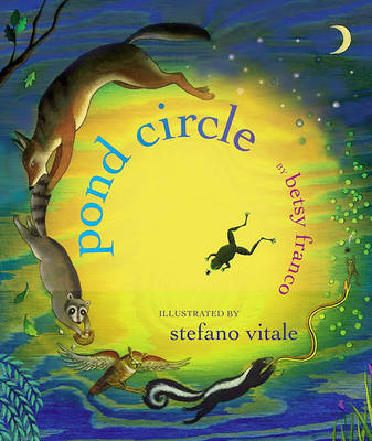 Pond Circle by Betsy Franco
