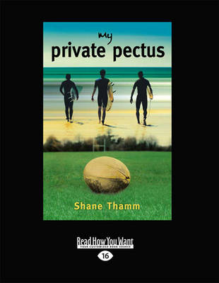 My Private Pectus by Shane Thamm
