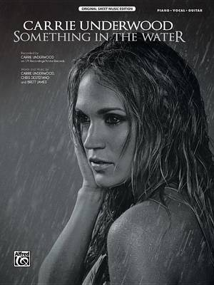 Something in the Water by Carrie Underwood