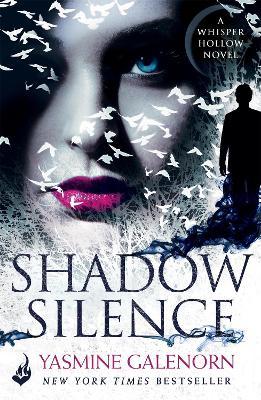 Shadow Silence: Whisper Hollow 2 by Yasmine Galenorn