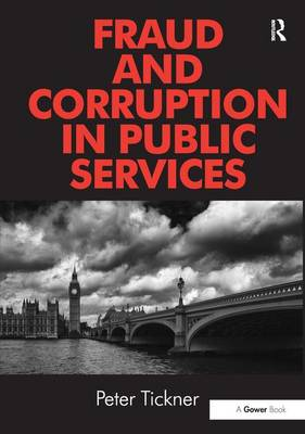 Fraud and Corruption in Public Services book