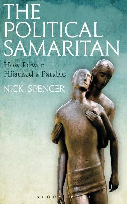 The Political Samaritan by Nick Spencer