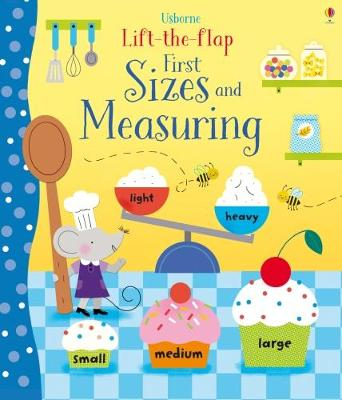 Lift-the-Flap First Sizes and Measuring book