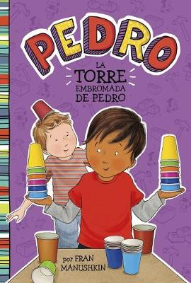 La Torre Embromada de Pedro by Tammie Lyon