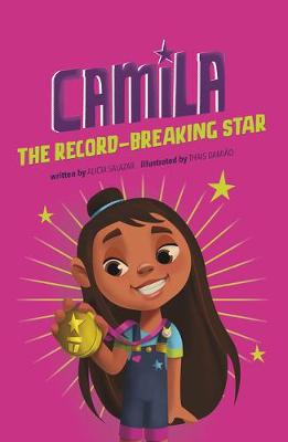 Camila the Record-Breaking Star by Alicia Salazar