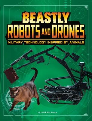 Beastly Robots and Drones: Military Technology Inspired by Animals book
