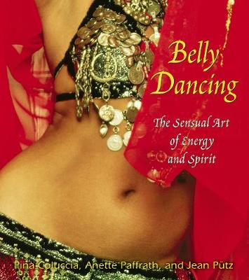 Belly Dancing by Pina Coluccia