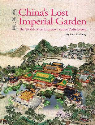 China's Lost Imperial Garden book