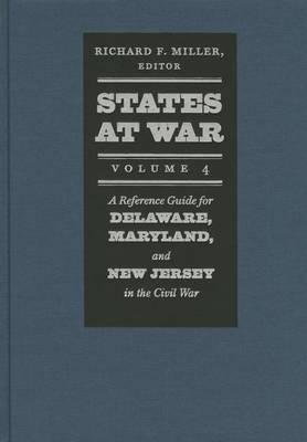 States at War, Volume 4 by Richard F. Miller