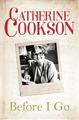 Before I Go by Catherine Cookson