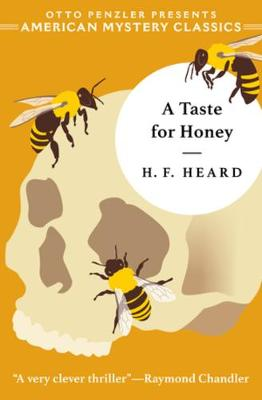 A Taste for Honey by H. F. Heard