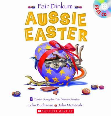 Fair Dinkum Aussie Easter (with CD) by Colin Buchanan