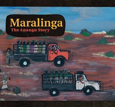 Maralinga, the Anangu Story book