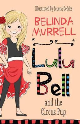 Lulu Bell and the Circus Pup by Belinda Murrell