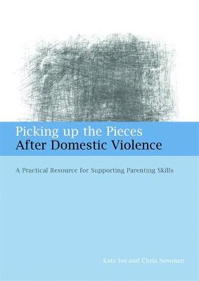 Picking up the Pieces After Domestic Violence by Kate Iwi