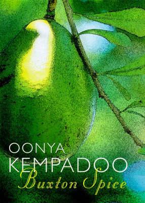 Buxton Spice by Oonya Kempadoo