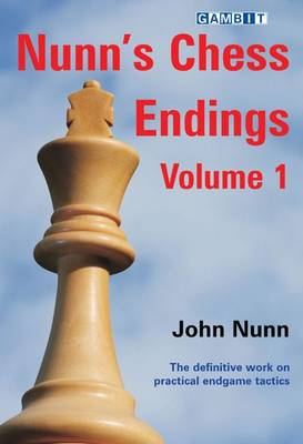 Nunn's Chess Endings  v. 1 by John Nunn