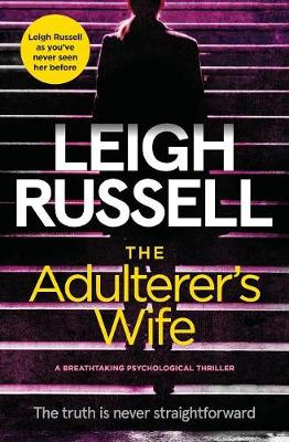 The Adulterer's Wife by Leigh Russell