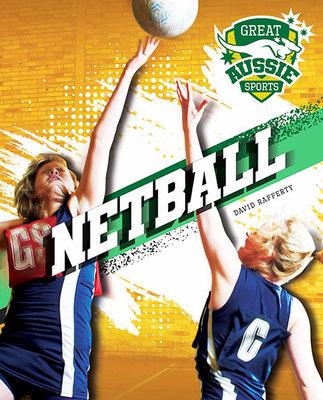 Great Aussie Sports: Netball book