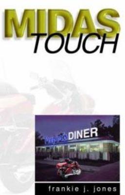 The Midas Touch by Frankie J. Jones