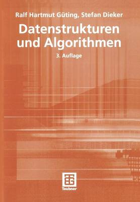 Datenstrukturen Und Algorithmen by Ralf Hartmut Guting