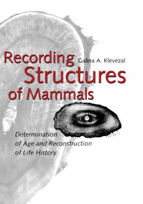 Recording Structures of Mammals by Galina A. Klevezal