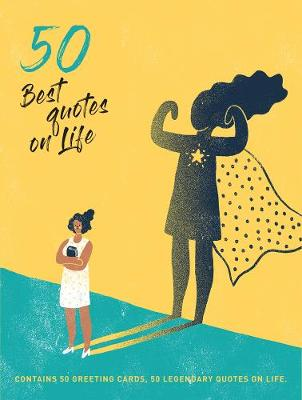 50 Best Quotes on Life: Contains 50 postcards, 50 legendary quotes on life book