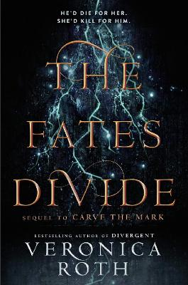 The Fates Divide (Carve the Mark, Book 2) book