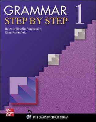 Grammar Step by Step Teacher's Manual 1 by Helen Kalkstein Fragiadakis