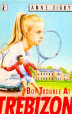 Boy Trouble at Trebizon by Anne Digby