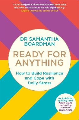 Ready for Anything: How to Build Resilience and Cope with Daily Stress book