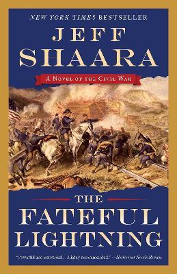 The Fateful Lightning by Jeff Shaara