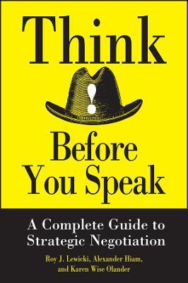 Think Before You Speak by Roy J. Lewicki