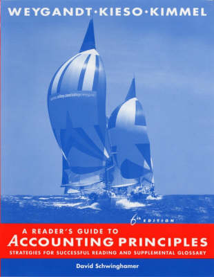Accounting Principles Reader's Guide by Jerry J. Weygandt