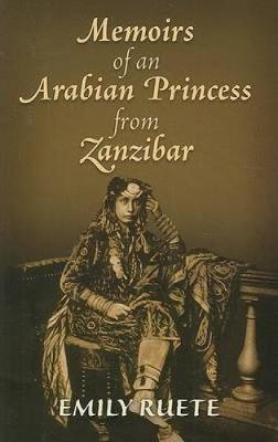 Memoirs of an Arabian Princess from Zanzibar by Emily Ruete