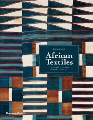 African Textiles by John Gillow
