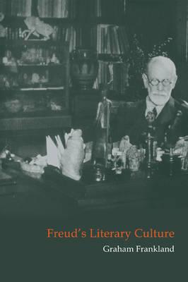 Freud's Literary Culture book