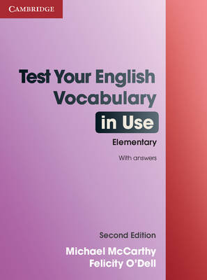 Test Your English Vocabulary in Use Elementary with Answers by Michael McCarthy