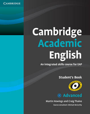 Cambridge Academic English C1 Advanced Student's Book by Martin Hewings