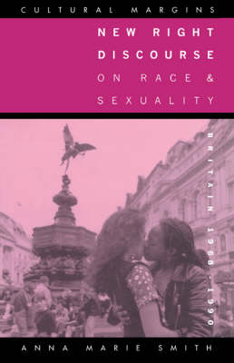 New Right Discourse on Race and Sexuality by Professor Anna Marie Smith