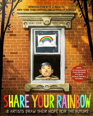 Share Your Rainbow: 18 Artists Draw Their Hope for the Future by Various