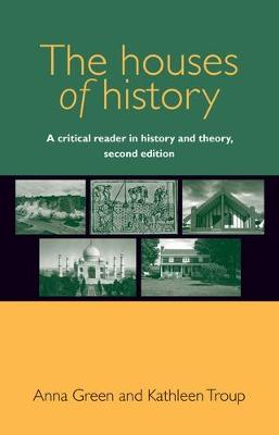 The Houses of History by Anna Green