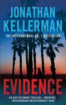 Evidence (Alex Delaware series, Book 24) by Jonathan Kellerman