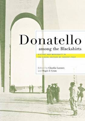 Donatello among the Blackshirts by Roger J. Crum