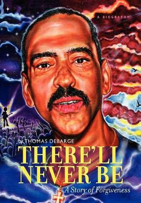 There'll Never Be by Thomas Keith Debarge