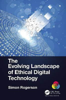 The Evolving Landscape of Ethical Digital Technology book