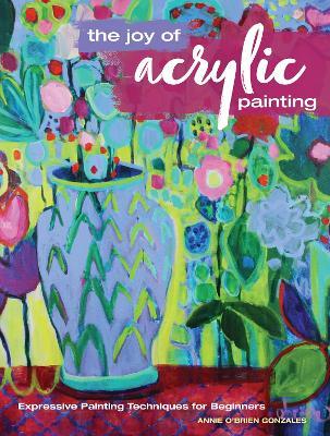 Joy of Acrylic Painting book
