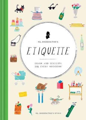 Mr. Boddington's Etiquette by Mr. Boddington's Studio